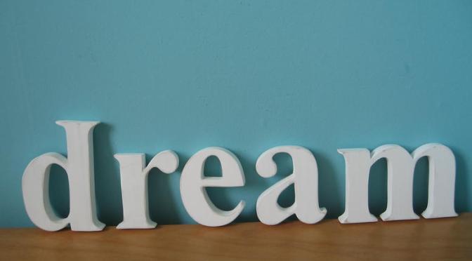 A Ramble About Dreams