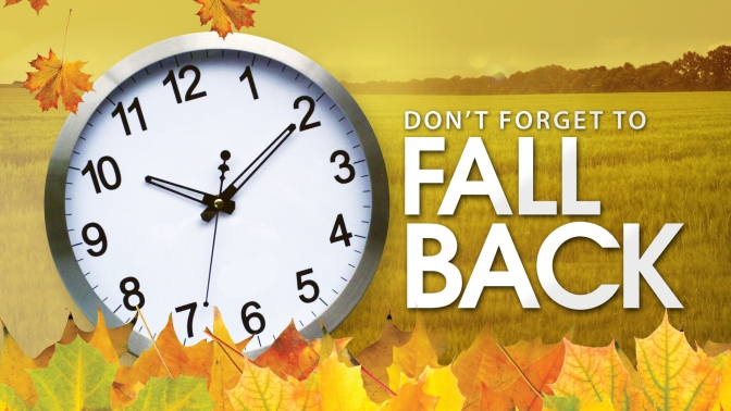 Don't Forget To Fall Back