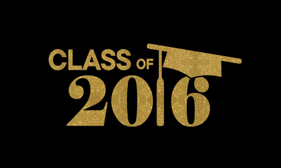 Congratulations Class of 2016, The World Awaits! #classof2016
