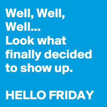 Hello-Friday