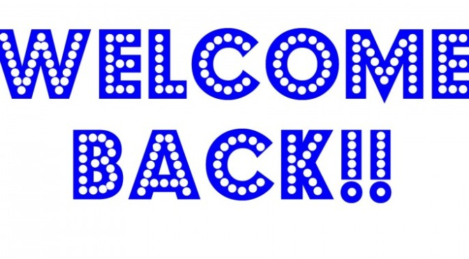 Welcome Back Fellow Bloggers