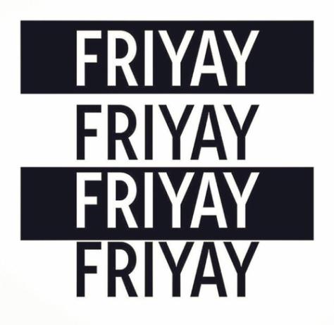 friyaything