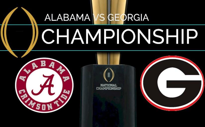 The College Football National Championship Game: Georgia vs.Alabama