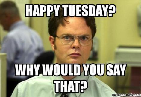 funny-happy-tuesday-memes-024